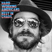 Hard Working Americans - Rest In Chaos [Indie Exclusive Low Price]