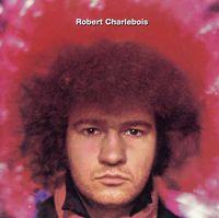 Robert Charlebois - Quebec Love [Import]