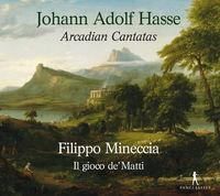 Francesco Corti - Johann Adolf Hasse: Arcadian Cantatas
