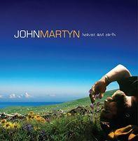 John Martyn - Heaven & Earth (Uk)