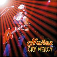 Nunez - Cry Mercy