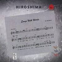 Hiroshima - Songs With Words