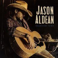Jason Aldean - Rearview Town (Uk)