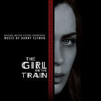 Danny Elfman - The Girl on the Train (Original Motion Picture Soundtrack)