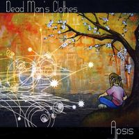 Dead Man's Clothes - Apsis