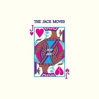 The Jack Moves - The Jack Moves