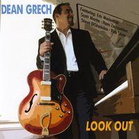 Dean Grech - Look Out