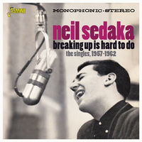 Neil Sedaka - Breaking Up Is Hard To Do: Singles 1957-1962 (Uk)