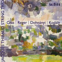 Jacques Thibaud String Trio - String Trios