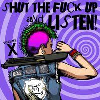 Shut The Fuck Up & Listen 10 / Various - Shut The Fuck Up & Listen 10 / Various [Colored Vinyl]