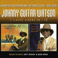 Johnny Watson Guitar - Johnny Guitar Watson & The Family Clone/Bow Wow [Import]