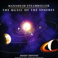 Mannheim Steamroller - The Music Of The Spheres
