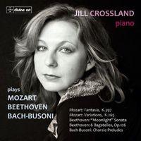 Jill Crossland - Jill Crossland Plays Beethoven Mozart & Bach
