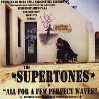 Supertones - All for a Few Perfect Waves