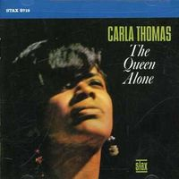 Carla Thomas - The Queen Alone****
