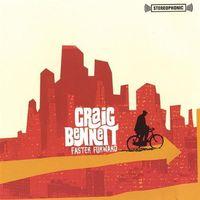 Craig Bennett - Faster Forward