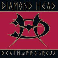 Diamond Head - Death & Progress (Uk)