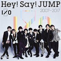 Hey! Say! Jump - Hey!Say!Jump 2007-2017 I/O (Jpn)
