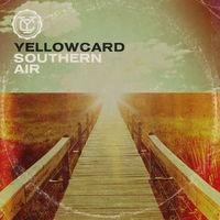 Yellowcard - Southern Air