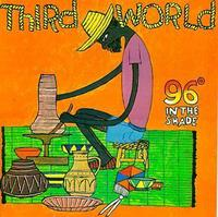 Third World - 96 Degrees In The Shade [Import]