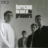 Prisoners - Hurricane-Best Of Prisioners [Import]