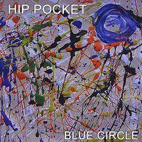 The Hip Pocket Band - Blue Circle