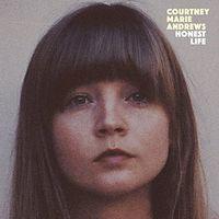 Courtney Marie Andrews - Honest Life (Uk)