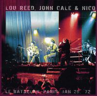 Lou Reed - Le Bataclan Paris Jan 29 72