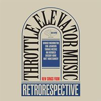 Throttle Elevator Music - Retrorespective