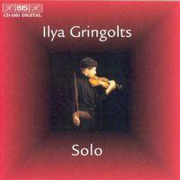 Ilya Gringolts - Ilya Gringolts Solo