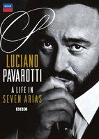 Luciano Pavarotti - Life in Seven Arias