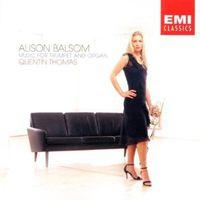 Alison Balsom - Music for Trumpet & Organ