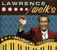 Lawrence Welk - Musical Treasures