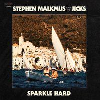 Stephen Malkmus & The Jicks - Sparkle Hard [LP]