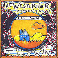 The Westerner - I'Ll Win I'Ll Win