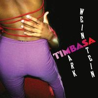MARK WEINSTEIN - Timbasa
