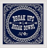 Melanie - Break Ups & Break Downs