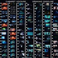 Cabaret Voltaire - Drinking Gasoline [Vinyl]