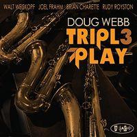 Doug Webb - Triple Play