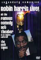 Robin Harris - Live At The Famous Comedy Act Theater: The Lost Ta
