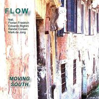 Flow - Moving South