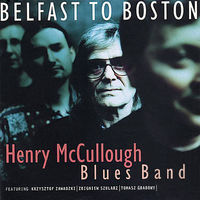 Henry Mccullough - Belfast To Boston (Jewl)