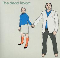 Dead Texan - Dead Texan