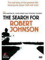 Robert Johnson - The Search for Robert Johnson