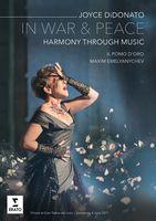 Joyce DiDonato - In War & Peace-harmony Through Music