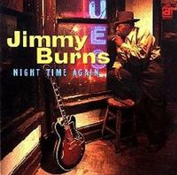 Jimmy Burns - Night Time Again