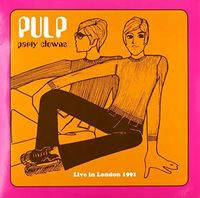 Pulp - Party Clowns: Live In London 1991 [180 Gram]