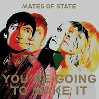 Mates Of State - You're Going To Make It EP [Vinyl]