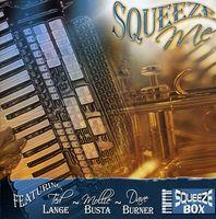 Squeezebox - Squeeze Me