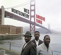 Wes Montgomery - Groove Yard / Montgomery Brothers [Limited Edition] [Digipak]